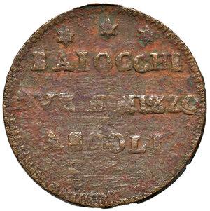 obverse: Ascoli. Pio VI (1775-1799). Sampietrino da 2 baiocchi e mezzo 1797 AE gr. 10,33. Muntoni 155. Mazza pag. 89. Berman 3008. Molto raro. MB