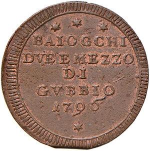 obverse: Gubbio. Pio VI (1775-1799). Sampietrino da 2 baiocchi e mezzo 1796 CU gr. 14,26. Muntoni 352. Berman 3107. Iridescenze rosse, SPL
