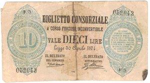 obverse: Banconote. Regno D italia. Biglietto consorziale. Vittorio Emanuele. 30-04-1874. Gig. BC5A. MB. Biglietto rotto e riparato. R.