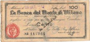 obverse: Banconote. Banca Del Monte di Milano. Assegno 100 Lire 1944. BB+. Strappi. Falso d epoca.