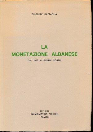 obverse: Battaglia, C. - La monetazione albanese dal 1925-1975, 93 pagine, numerose fotografie nel testo, 1975, brossura, buone condizioni (5).