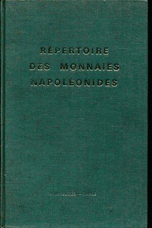"obverse: De May Jean e Poindessault - Répertoire des monnaies napoléonides. Bernard 1971 Bruxelles-Paris, Editore Cultura In-8°, pp. 551 con 1 cartina b/n n.t. e num. ill. b/n di monete n.t. + pp. 1. Leg. edit. p. tl. verde con tit. oro impresso al piatto e al ds.,  probabilmente privo di sovr., sguardie su carta avorio, segnapagina in cartoncino verde con nastro in seta gialla ed elenco della  nazionalità delle monete elencate. Repertorio di monete napoleoniche. Collana ""Répertoire de la numismatique française contemporaine"", vol. 2. Il a été tiré de cet ouvrage 2 exemplaires sur couché ivoire extra mat numérotés de I à XX constituant l'édition originale. Rilegatura originale."