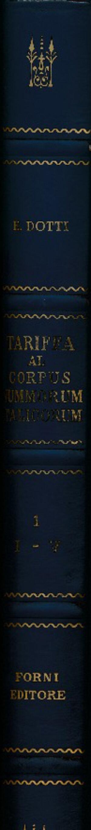 obverse: Dotti, E. Tariffa al Corpus Nummorum Italicorum, I-V, cartonato finta pelle, Ristampa Forni, 1972, ottime condizioni