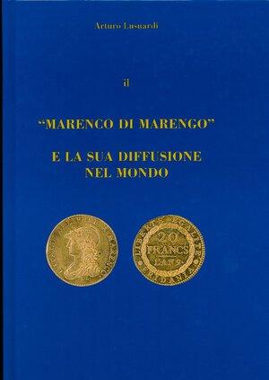 obverse: Lusuardi A. - Il Marengo di Marengo e la sua diffusione nel mondo. Pag 91 illustrato nel testo, 2000. Ex libris Silingardi.