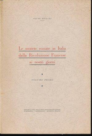 obverse: Rinaldi Oscar - Le monete coniate in Italia dalla Rivoluzione Francese ai nostri giorni. Vol.1. 1954. Brossura originale. LIBRO STUPENDO.