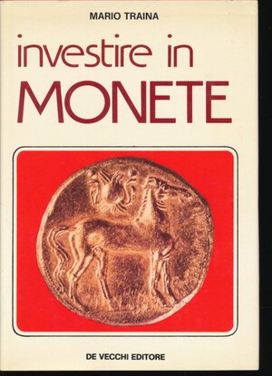 obverse: Traina Mario - Investire in Monete, De vecchi editore 1976