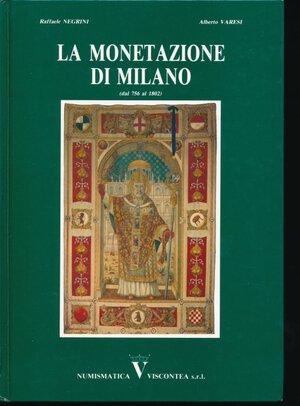 obverse: Varesi A. e Negrini R.- La Monetazione di Milano. Milano, 1991 Opera di 115 pagine circa con le monete Milanesi coniate dal 756 al 1802 con foto e rarità. Quasi nuovo.