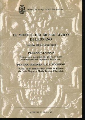 obverse: Vismara, N. Martini, R. (a cura di), Le monete del Museo Civico di Legnano, 1988, 384 pagine, numerose fotografie nel testo, brossura, ottima conservazione.