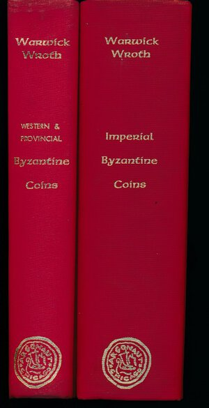 obverse: Wroth, W. Western and provincial byzantine coins & Imperial Byzantine coins, 1966, pagine, cartone telato. 2 Volumi. Ex libris Eugenio Fornoni, Verona. Ottime condizioni.