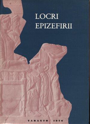 obverse: A.A.V.V. -  LOCRI  EPIZEFIRI.  Atti del XVI Convegno di studi sulla Magna Grecia. Taranto, 3\8 Ottobre, 1976.  Napoli, 1977.  Pp. 718. Ril. ed. buono stato.