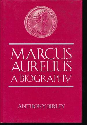 obverse: BIRLEY A. - Marcus Aurelius a biography . Batsford, London, 1987, pp. 320 con tavole in b/n. Coperina rigida in tela con sovracoperta. Buono stato.