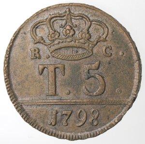 reverse: Napoli. Ferdinando IV.  1759-1798. 5 Tornesi1798. Ae.