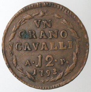 reverse: Napoli. Ferdinando IV. 1759-1799. 1 Grano 12 Cavalli 1793. Ae.
