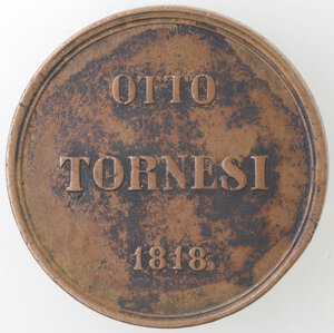 reverse: Napoli. Ferdinando I. 1816.1825. 8 Tornesi 1818. Ae.