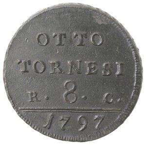 reverse: Napoli. Ferdinando IV. 1759-1799. 8 Tornesi 1797. Ae.