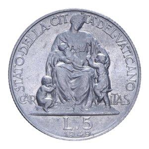 reverse: PIO XII (1939-1958) 5 LIRE 1949 2,48 GR. qFDC (SEGNETTI)