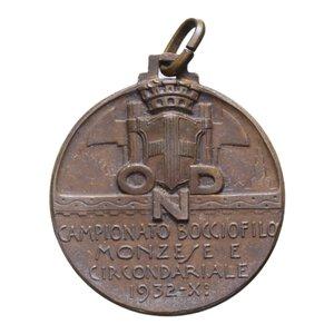 obverse: MEDAGLIA 1932 OND CAMPIONATO BOCCIOFILO MONZESE AE 6 GR. 24 MM. BB-SPL