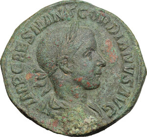 obverse: Gordian III (238-244 ).. AE Sestertius, 3rd issue, 240 AD