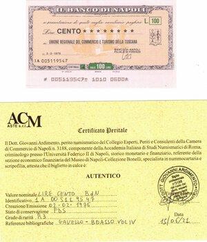 obverse: Banconote. Miniassegno. Banco di Napoli. Lire 100. Unione Regionale del Commercio e del Turismo della Toscana. 02-02-1976. FDS. Perizia Giovanni Ardimento. RRR.