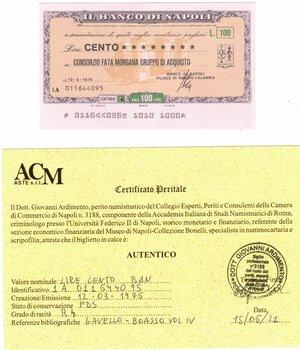 obverse: Banconote. Miniassegno. Banco di Napoli. Lire 100. Consorzio Fata Morgana Gruppo di Acquisto. 12-03-1976. FDS. Perizia Giovanni Ardimento. RRRR.