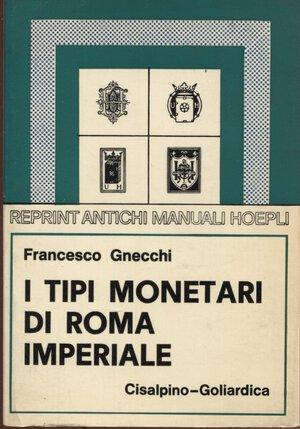 obverse: GNECCHI  F. -  I tipi di Roma imperiale. Milano, 1978. Pp. 119, tavv. 28. Ril. ed buono stato.