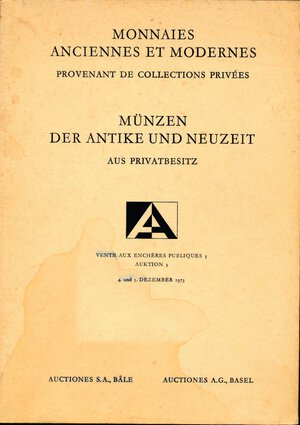 obverse: Auctiones S.A. Basel, Auction 3, Monnaies Anciennes et Modernes, Provenant de Collections Privées. 4 und 5 dezember 1973.  1297 lotti, 54 pagine, 42 tavole!. 4to. Leggera macchia in copertina. Ottimi interni. Prezzi di valutazione. Incredibile serie di monete greche e romane. bizantine e moderne. A note from BCD: Useful series for discovering pedigrees where more modestly priced coins are concerned. Some of the prices realized were very strong when compared to those of 40 years later.