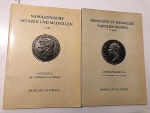 obverse: Bank Leu - Asta n. 11 e 14 1974-1975 - Collezione VICTOR NAPOLEON  I e II parte. Monete e medaglie di Napoleone e della sua discendenza. Parte I: 22 ottobre 1974 Zurigo. Bank Leu.  NAPOLEONISCHE MUNZEN UND MEDAILLEN. 1.Teil EUROPA (ausser Frankreich) - Auktion 11. In 4º (29,5 cm) With estimation values & realized prices list. Softcover, as new.  + Parte II: 15 ottobre 1975 Zurigo. Certamente l'asta che ha offerto la più completa serie di medaglie in oro del periodo napoleonico. Solo Medaglie. Con valutazioni+aggiudicazioni.