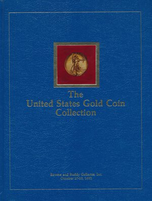 obverse: Bowers and Ruddy Galleries - The United States Gold Coin Collection: Sold at Unreserved, Unrestricted Public Auction Sale to the Order of the Gold Coin Corporation, October 27-29, 1982, St. Moritz Hotel,  New York. The Special Hardbound Edition of the catalogue of the magnificent collection of United States gold coins formed by Louis Eliasberg, along with the scarce photo enlargements offered separately by Bowers and Ruddy. Delux first edition bound in decorative blue boards, inset photo of extremely high relief $20 gold, quarto, 334 + 10 pages, 1074 lots; illustrated throughout and on 44 color plates. Book fine, binding tight, text clean bright and unmarked. No DJ. Handsome, rare book! The prices realized list is included. Louis E. Eliasberg, Sr. passed away in 1976. Even though the gold collection was not sold until 1982, and the silver and copper portion in 1996 and 1997, the collection was complete for all date and mintmark varieties of U.S. coins known to exist at the time of his death.  This sale offered the Eliasberg Collection of United States gold coins, the most complete collection of of United States gold coins ever offered. A must reference for the collector of United States gold coins. COLLEZIONE COMPLETA CON TUTTE LE MONETE D ORO AMERICANE. UNICA. CON LISTINO DEI PREZZI DI AGGIUDICAZIONE. NUOVO.