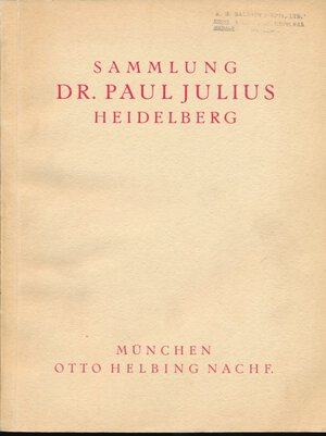 obverse: Helbing, Otto (Nachf.). SAMMLUNG DR. P. JULIUS, HEIDELBERG. FRANZÖSISCHE REVOLUTION: NAPOLEON I. UND SEINE ZEIT. MEDAILLEN / ORDEN UND EHRENZEICHEN / MÜNZEN. München, 11. Januar 1932 und folgende Tage. 4to, original printed card covers. (4), vi, 263, (1) pages; 4355 lots; portrait of Julius; 58 fine collotype plates. Minor wear; very good or better. Often employed as a reference work. This sale did not take place, and the collection was ultimately sold in two 1959 auction sales by R. Gaettens in Heidelberg. This first catalogue of the collection is notable for the fine quality of the illustrations (far superior to the halftones employed in the 1959 sales). Clain-Stefanelli 14577. Grierson 291. RARO ED INTROVABILE.