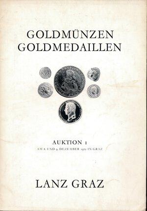 obverse: Lanz Graz Auktion I 1972. Goldmunzen. Goldmedaillen. Con stime e aggiudicazioni. Buono.