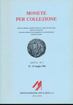 obverse: Montenapoleone - Asta n.7 Milano, 28-29 maggio 1986.  Monete greche, monete romane, monete bizantine, monete di zecche italiane medioevali monete estere. 910 lotti, 44 tavole. Con valutazioni. Ottimo come nuovo.