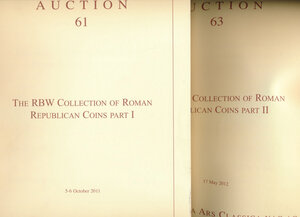 obverse: NAC – Numismatica Ars Classica, The RBW Collection of Roman Republican Coins Part I and II. Auction nos. 61 and 63. Zurich, 5-6 October 2011 and 17 May 2012. Softcover, 1220+608 lots, colour photos. 2 cataloghi. IMPORTANTE COLLEZIONE.