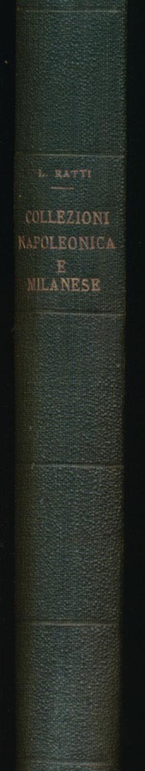 obverse: PESARO L. - Collezioni napoleonica e milanese del dottor LUIGI RATTI. Milano, 20-30 marzo 1916. pagg. 224 tavv. 28. Nn. 4.123 lotti offerti. Libri, stampe, oggetti d'arte, sigilli, monete e medaglie relativi a Napoleone e la sua epoca. Rilegatura in tela. Ottime condizioni. Cm 18x24. Ex Libris Cesare Johnson (J185). Autografato due volte da Stefano Johnson e con appunti a matita nel testo. Catalogo affascinante con una bella e solida rilegatura. RARO e RICERCATO.