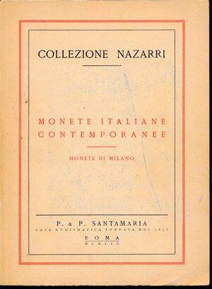 obverse: SANTAMARIA P. & P. - Collezione NAZARRI – ASTA del 8/10 OTTOBRE 1959, Roma. Monete Italiane contemporanee, Monete di Milano. 68 pagine, 1040 lotti, 18 tavole.