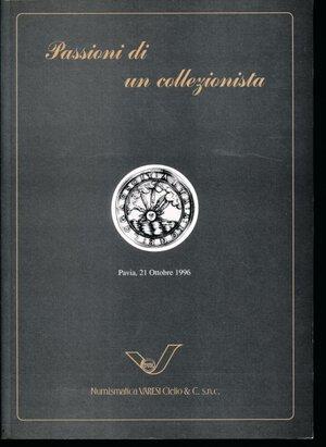 obverse:  Varesi - Asta n. 23 1996. Passioni di un collezionista. Collezione CESARE BACCALARO. Monete romane, bizantine, zecche italiane. 100 lotti. Ottimo stato come nuovo.