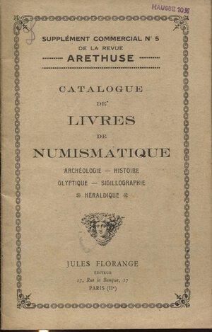 obverse: FLORANGE  J. -  Catalogue de livres de numismatique. Paris, s.d.pag. 52,  nn. 1391. Ril. ed buono stato raro.