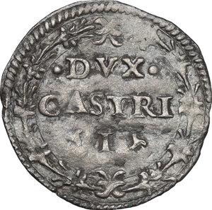 reverse: Castro. Pierluigi Farnese (1545-1547). Mezzo grosso
