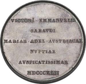 reverse: Regnando Carlo Alberto (1831-1849). Vittorio Emanuele II (1820-1878). Medaglia per le nozze con Maria Adelaide, 1842
