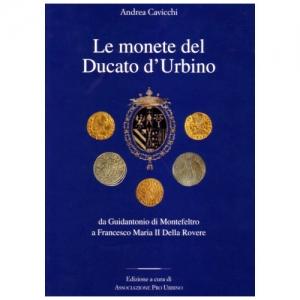 CAVICCHI, A. Le monete del Ducato d Urbino.